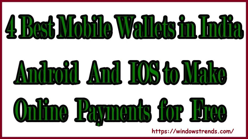 Best Top Mobile Wallets 2020 to Make Online Payments for Free
