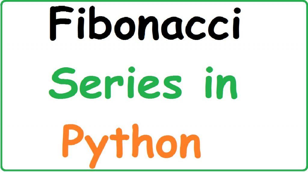Fibonacci Series in Python